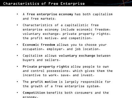 Characteristics of Free Enterprise Capitalism