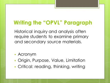 "Writing the ""OPVL"" Paragraph"