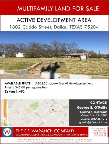 MULTIFAMILY LAND FOR SALE ACTIVE DEVELOPMENT AREA 1802 Caddo Street, Dallas, TEXAS 75204 This information contained herein was obtained from sources deemed.
