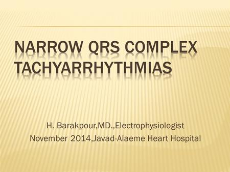 H. Barakpour,MD.,Electrophysiologist November 2014,Javad-Alaeme Heart Hospital.