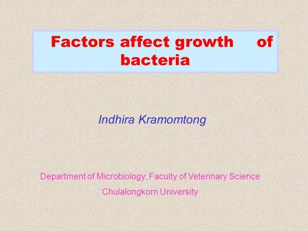 Factors affect growth of bacteria