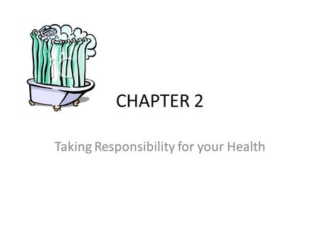 CHAPTER 2 Taking Responsibility for your Health. Question of the Day What does the word ADVOCACY mean? 1. To communicate effectively. 2. To get information.