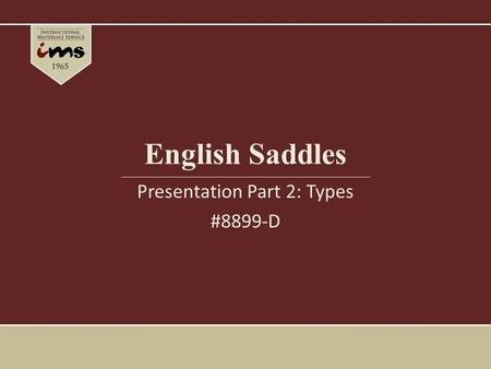 English Saddles Presentation Part 2: Types #8899-D.