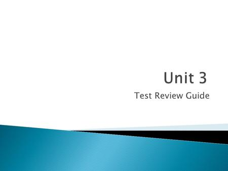 Test Review Guide.  Theme: The message the author wishes to convey to the reader, that the reader can apply to their own life  Topic: One or two words.