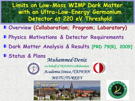 Limits on Low-Mass WIMP Dark Matter with an Ultra-Low-Energy Germanium Detector at 220 eV Threshold Overview (Collaboration; Program; Laboratory) Physics.