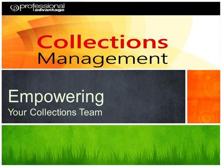 Empowering Your Collections Team. The Collections Management Query Process Design, organize, Implement 1 The Collections Query 2 How Can We Use a Query.