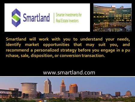 Www.smartland.com. Smart land helps you cope with every issue, big or small, related to real estate investment. We present you with investment opportunities.