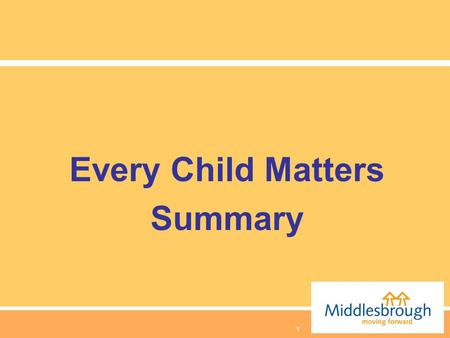 1 Every Child Matters Summary. 2 Wide range of mechanisms to safeguard children looked after Child Protection systems Whistleblowing/Allegations against.