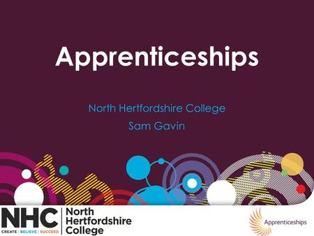 Apprenticeships North Hertfordshire College Sam Gavin.