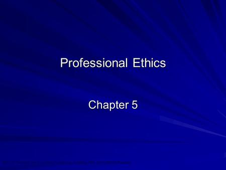 ©2010 Prentice Hall Business Publishing, Auditing 13/e, Arens/Elder/Beasley 4 - 1 Professional Ethics Chapter 5.