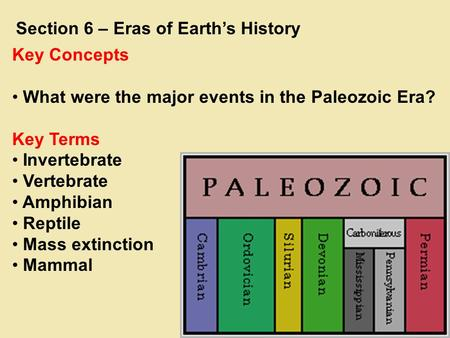 Section 6 – Eras of Earth's History