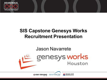 SIS Capstone Genesys Works Recruitment Presentation Jason Navarrete.