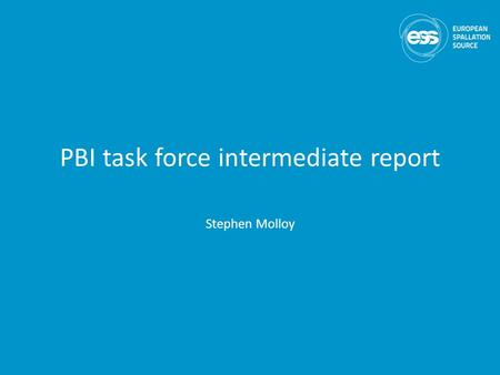 PBI task force intermediate report Stephen Molloy.