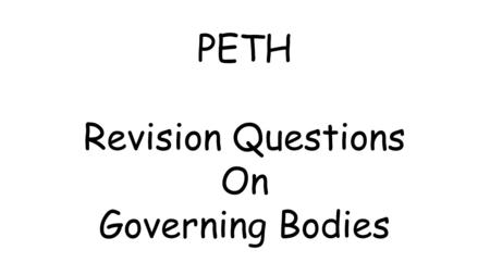 PETH Revision Questions On Governing Bodies. Which body is responsible for regulating the UK accounting profession as a whole? Financial Reporting Council.