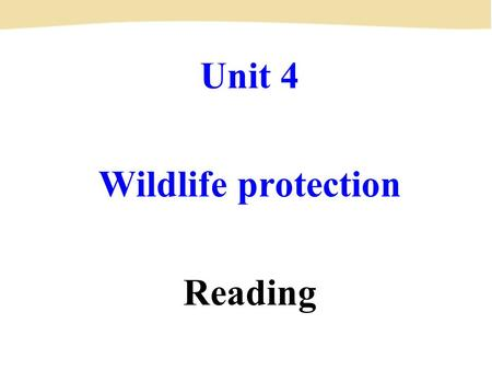 Unit 4 Wildlife protection Reading. red-crowned crane 丹顶鹤 What other endangered animals do you know of? Pre-reading.
