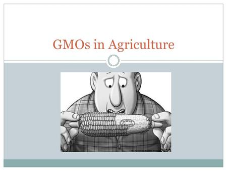 GMOs in Agriculture. Federal Agencies involved in Food Safety The Federal Drug Administration (FDA) : responsible for the safety of food and animal feed.
