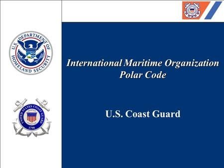 International Maritime Organization Polar Code U.S. Coast Guard.