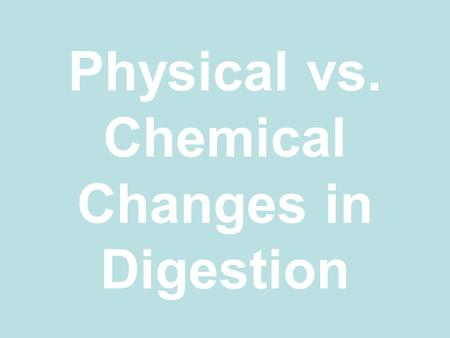 review sheet 39 chemical and physical processes of digestion
