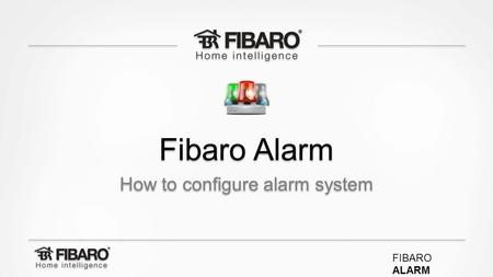 How to configure alarm system
