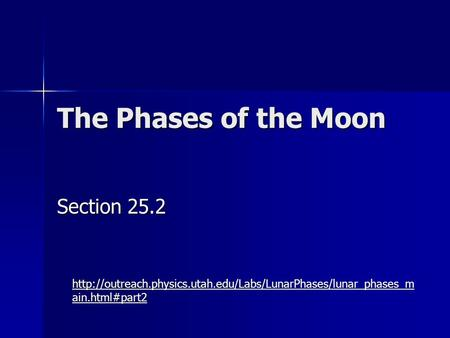 The Phases of the Moon Section 25.2  ain.html#part2.