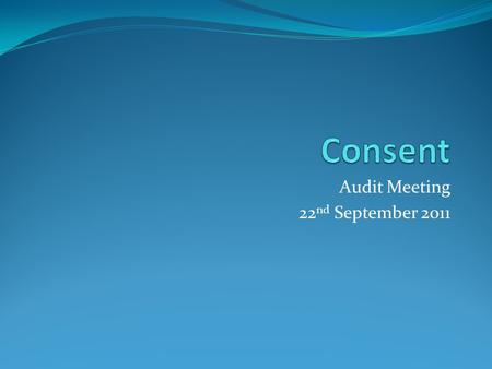 Audit Meeting 22 nd September 2011. Risks and Complications Laryngoscopy Oesophagoscopy Pharyngoscopy Septoplasty FESS Tonsillectomy Myringoplasty.