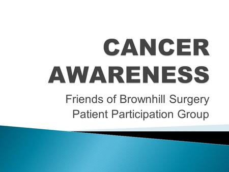 Friends of Brownhill Surgery Patient Participation Group.