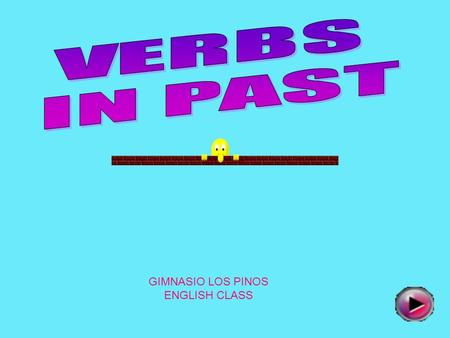 GIMNASIO LOS PINOS ENGLISH CLASS  To talk about an activity that finished in the past.  To express some ideas that happened in the past.  To list.