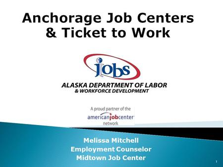 Melissa Mitchell Employment Counselor Midtown Job Center 1.