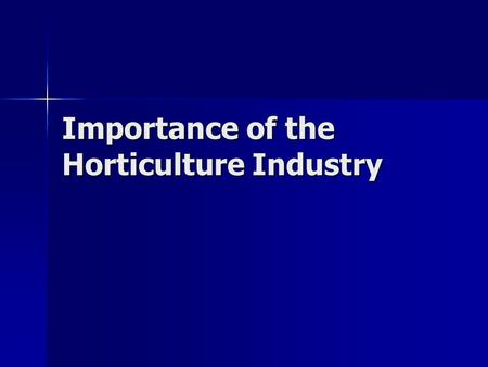 Importance of the Horticulture Industry