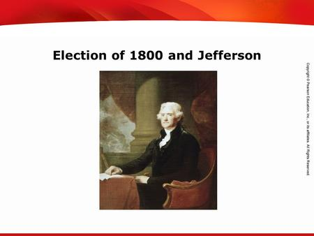 TEKS 8C: Calculate percent composition and empirical and molecular formulas. Election of 1800 and Jefferson.