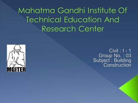 Mahatma Gandhi Institute Of Technical Education And Research Center