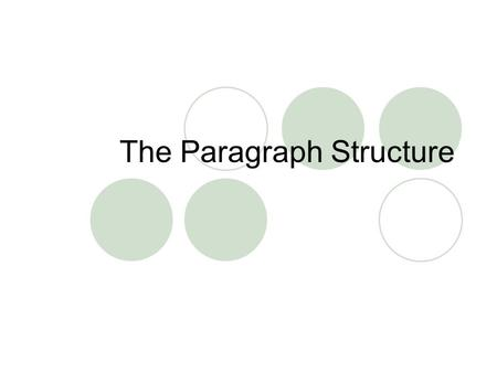 The Paragraph Structure