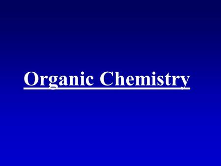 Organic Chemistry. What is an organic compound? What are inorganic compounds? Why are there more organic compounds than inorganic? What are hydrocarbons?