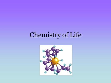 Chemistry of Life. Chemistry Life depends on chemistry Living things are made from chemical compounds Inside cells there are continuous chemical reactions.