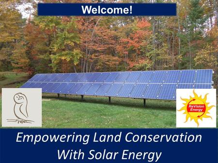Empowering Land Conservation With Solar Energy Welcome!