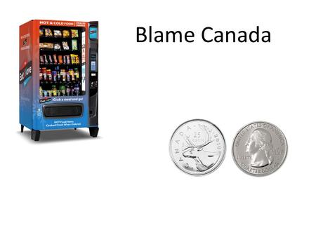 Blame Canada. What features can we cheaply measure from coins? 1.Diameter 2.Thickness 3.Weight 4.Electrical Resistance 5.? Probably not color or other.