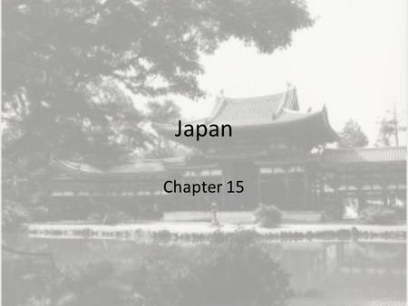 Japan Chapter 15. 1. What is Japan's geography like and how has it shaped their culture? Many mountains Eat all kinds of seafood and have for 1000's of.
