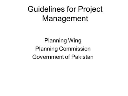 Guidelines for Project Management