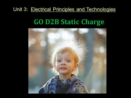 Unit 3: Electrical Principles and Technologies