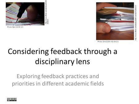 Considering feedback through a disciplinary lens Exploring feedback practices and priorities in different academic fields