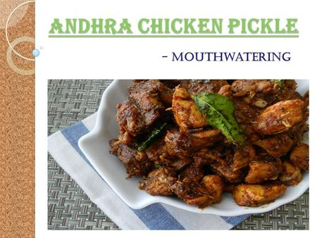 Andhra Chicken Pickle Andhra Chicken PickleAndhra Chicken PickleAndhra Chicken Pickle - Mouthwatering.