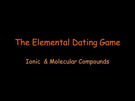 The Elemental Dating Game