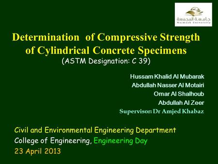 1 Determination of Compressive Strength of Cylindrical Concrete Specimens Determination of Compressive Strength of Cylindrical Concrete Specimens (ASTM.
