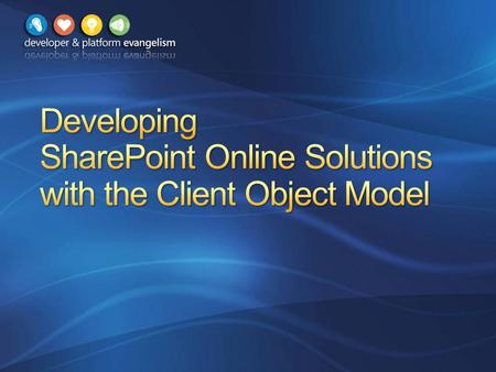Overview Silverlight Client Object Model JavaScript Client Object Model Calling SharePoint Web Services Summary.