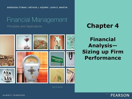1 Chapter 4 Financial Analysis— Sizing up Firm Performance.