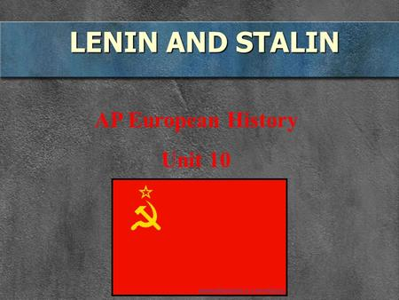 LENIN AND STALIN AP European History Unit 10. Soviet Union A. Russia under LeninComintern founded in 1919.