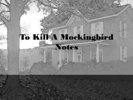 To Kill A Mockingbird Notes. About the Author Harper Lee – April 23, 1926 youngest of 3 children born in Monroeville, Alabama related to General Robert.