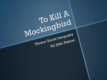 atmosphere theme and character in the first five chapters of to kill a mockingbird To kill a mockingbird is a novel the titular mockingbird is a key motif of this theme, which first to kill a mockingbird has influenced the character of our.