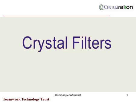 4/28/2017 Crystal Filters Company confidential Company Confidential.