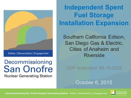 Independent Spent Fuel Storage Installation Expansion Southern California Edison, San Diego Gas & Electric, Cities of Anaheim and Riverside CDP Application.